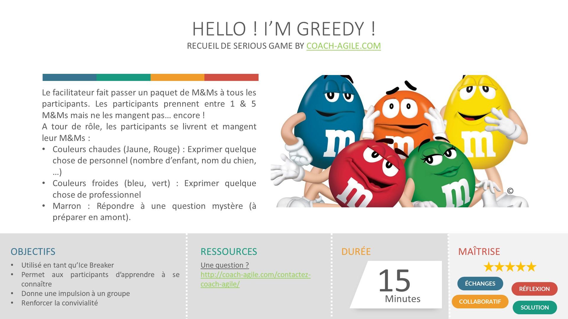 ICE-BREAKER : HELLO ! I AM GREEDY !