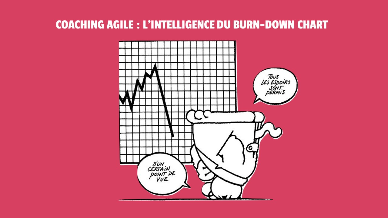 Coach agile : le burn down chart