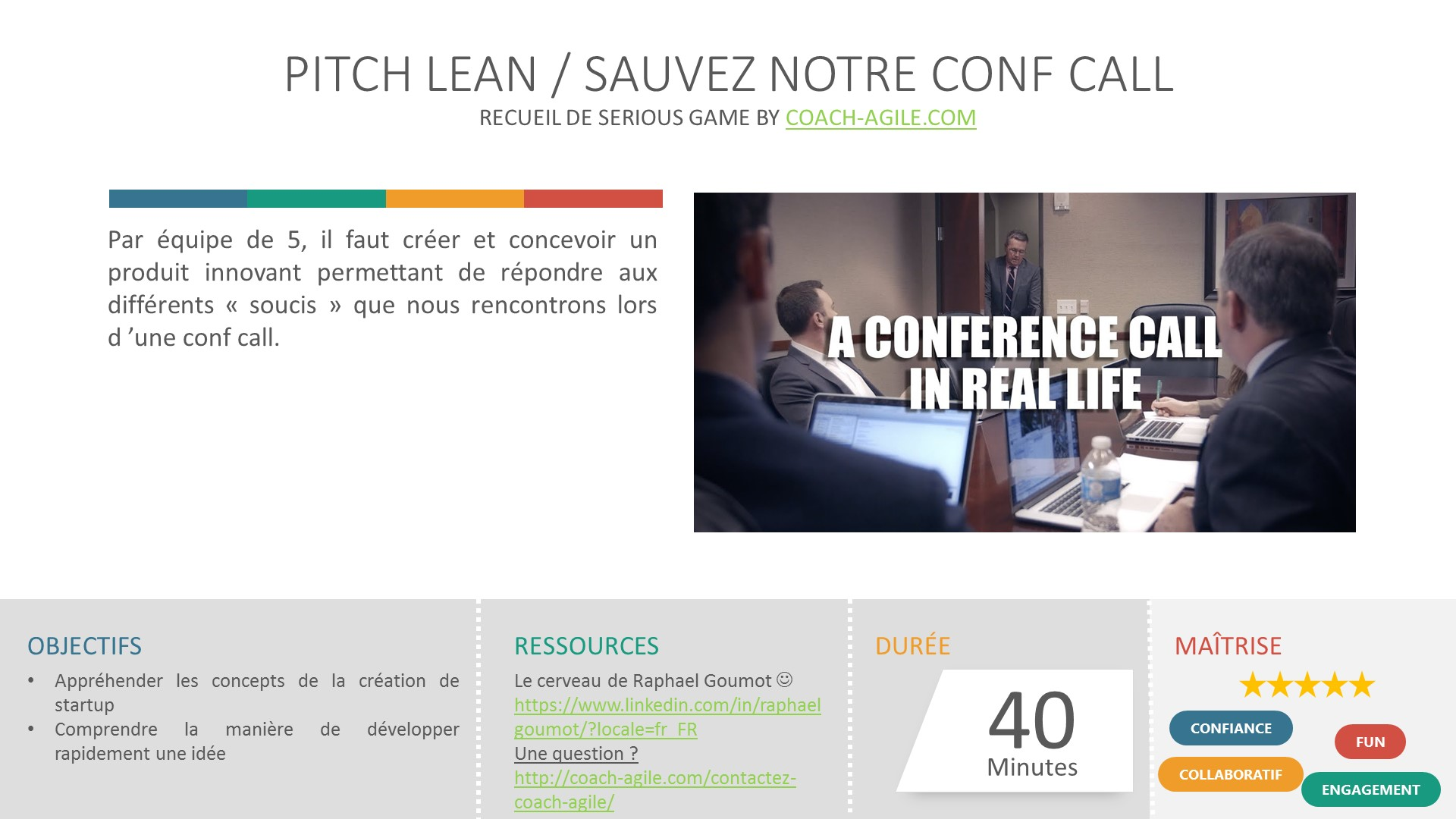 SERIOUS GAME : PITCH LEAN / SAUVEZ NOTRE CONF CALL