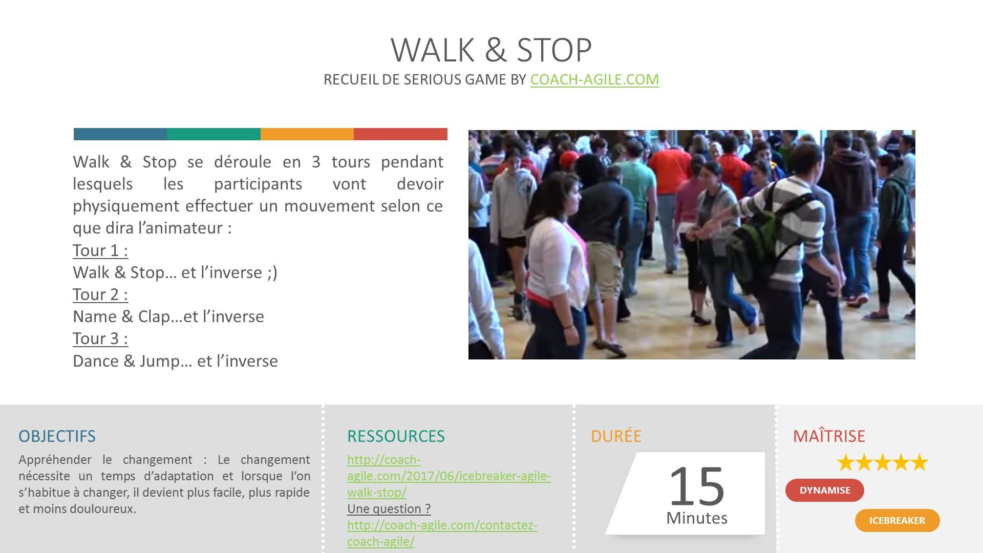 ICE BREAKER : WALK & STOP
