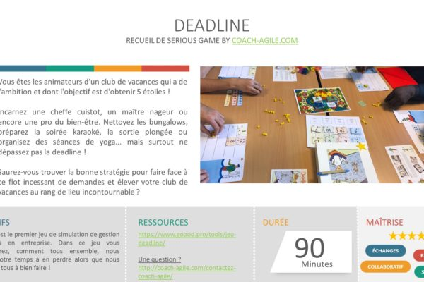 SERIOUS GAME : DEADLINE