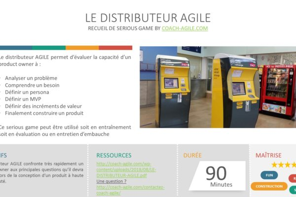 SERIOUS GAME : LE DISTRIBUTEUR AGILE