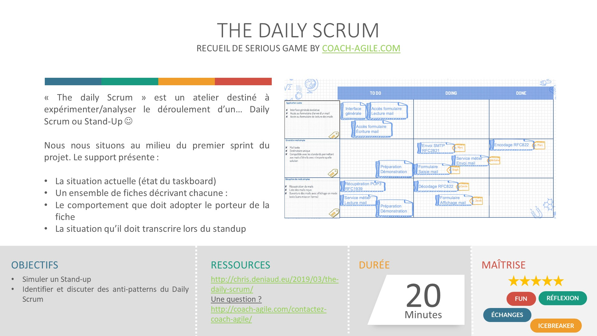 SERIOUS GAME : THE DAILY SCRUM