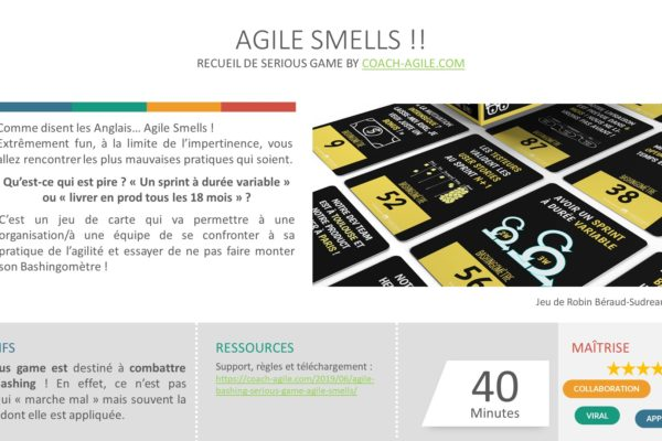 SERIOUS GAME : AGILE SMELLS !!