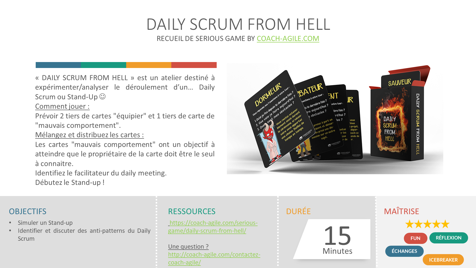 SERIOUS GAME : DAILY SCRUM FROM HELL