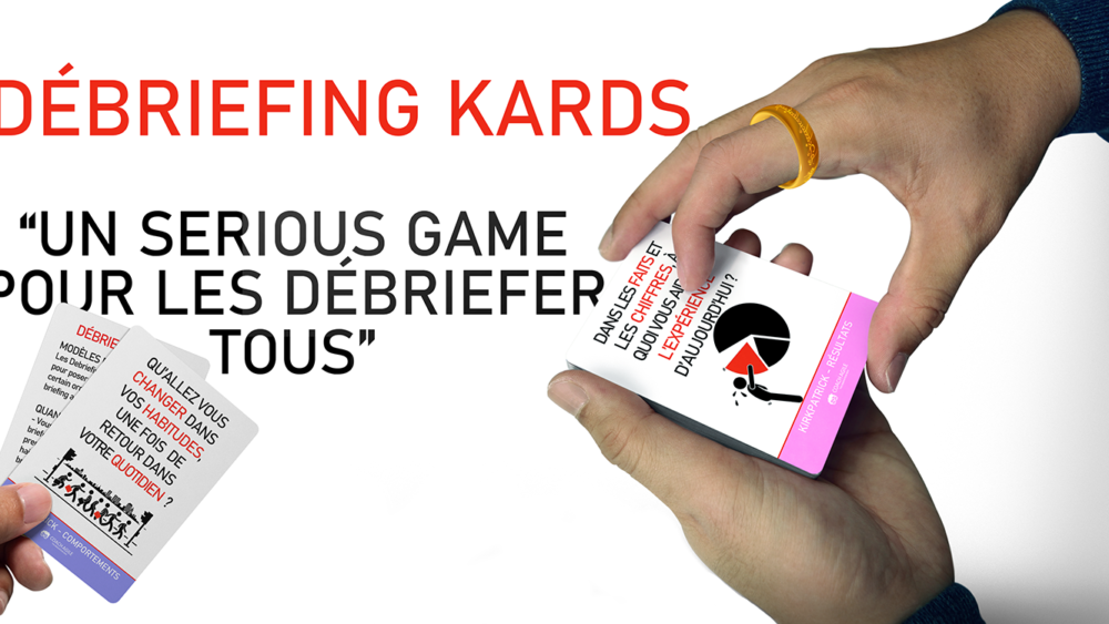 SERIOUS GAME : AGILE DEBRIEFING KARDS