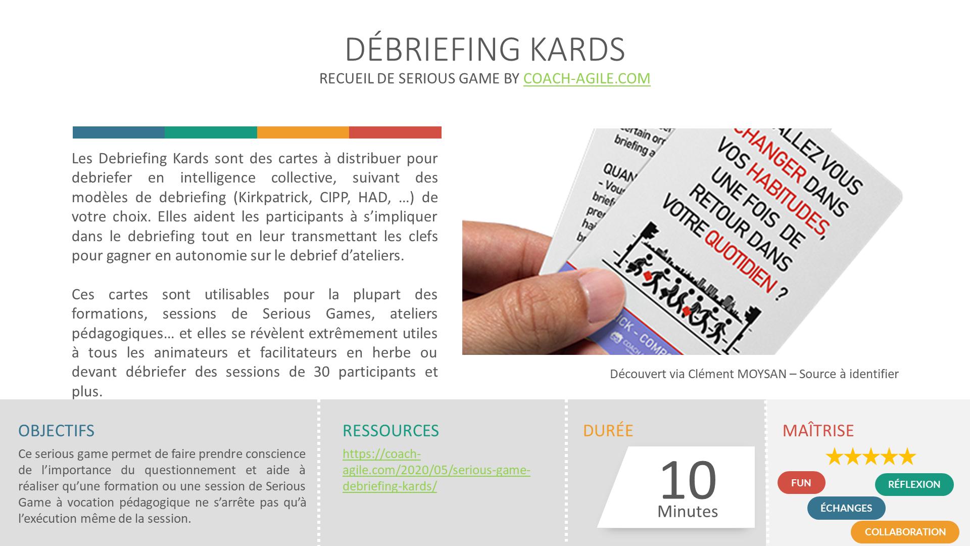 SERIOUS GAME : DEBRIEFING KARDS