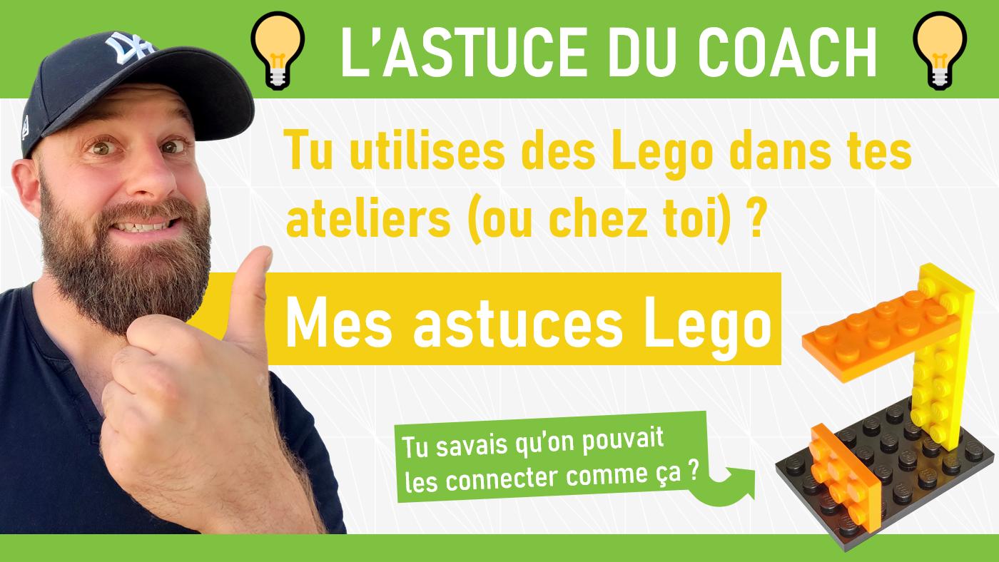 ASTUCE AGILE : LES LEGOS