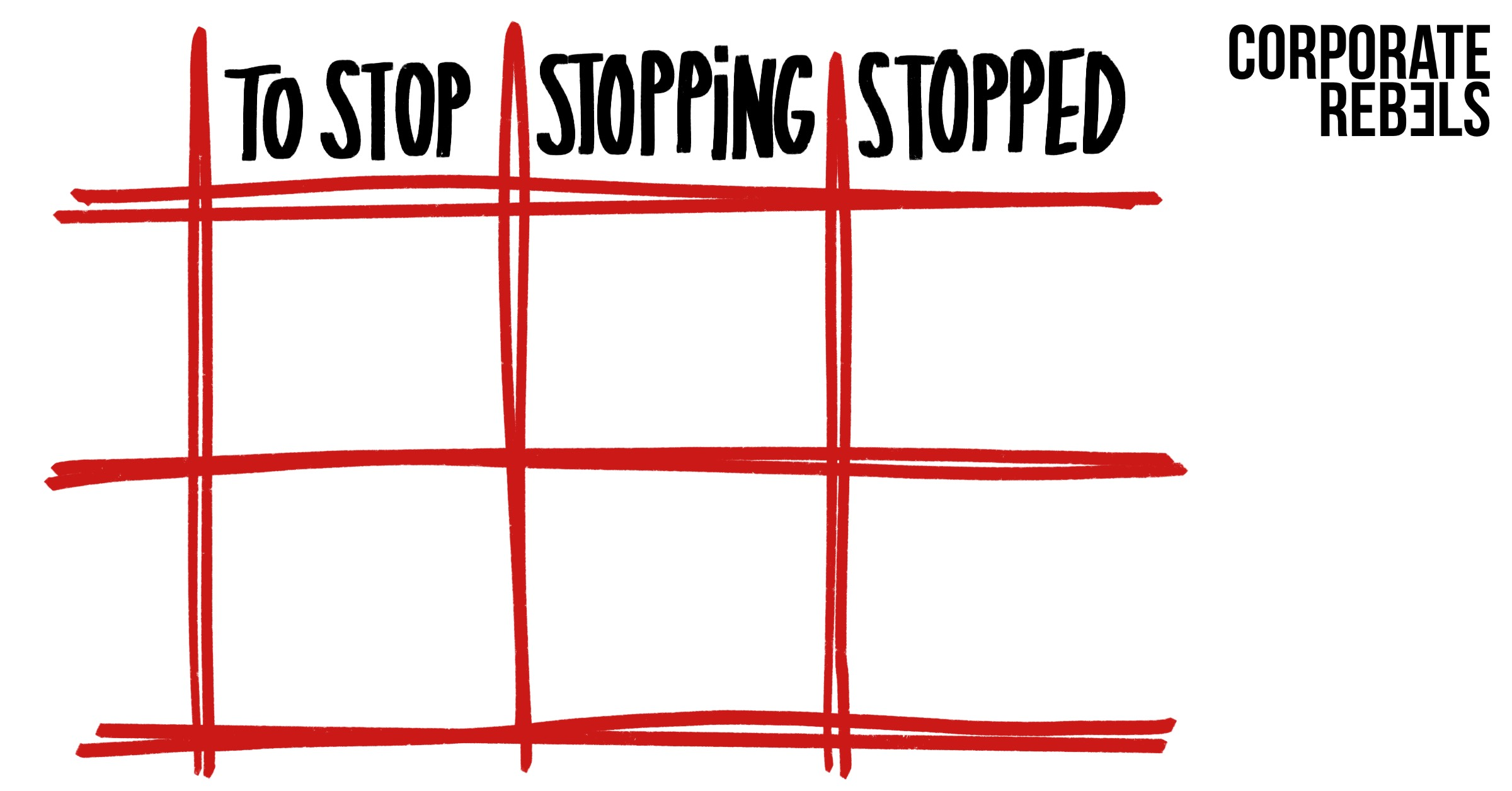 STOP STOPPING STOPPED